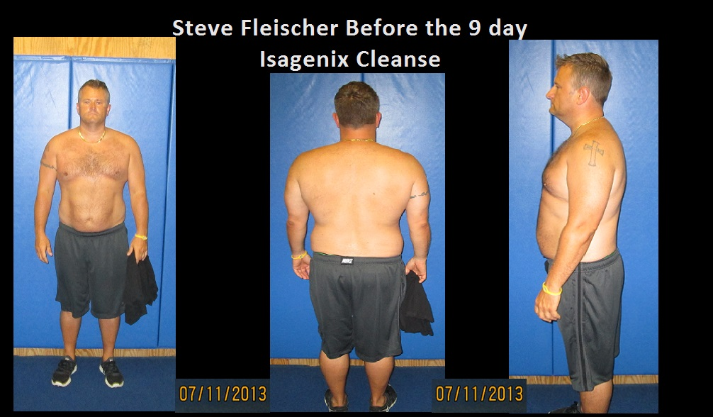 Steve Fleischer did the 9 day Isagenix Cleanse system !